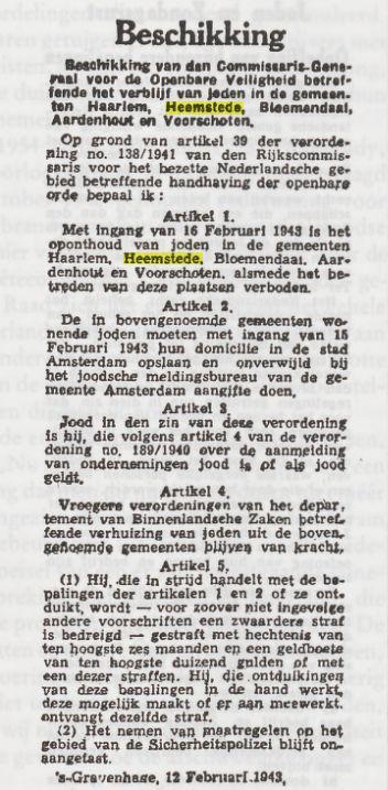 Februari 1943 in alle Nederlandse kranten gepubliceerde beschikking het verbod voor Joden te wonen in Haarlem en omgeving + Voorschoten en zich in Amsterdam te melden.