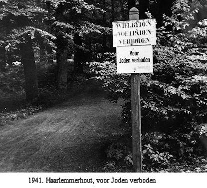 Borden voor Joden verboden waren geplaatst in Groenendaal en de Haarlemmerhout