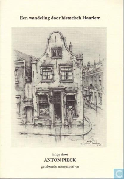 Voorzijde van 'Een wandeling door Haarlem langs door Anton Pieck getekende straten', verschenen in 1993.