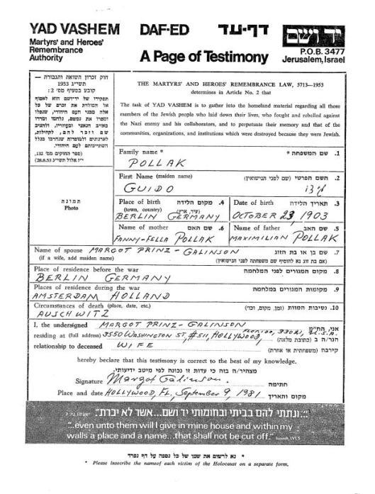 In de uitgave 'In Memoriam'( SDU, 1995)wordt ook Margot Ernestine Pollak-Prinz (geb.29-11-905 Berlijn) als zijnde overleden 31-1-1945 in Duitsland. Uit een getuigenis uit 1981 ontvangen via Yad Vashem,blijkt echter dat zij WOII overleefde
