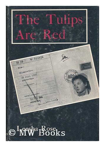 Amerikaans-Engelse editie van Leesha Rose: The tulips are red.