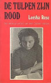 De Nederlandstalige editie van Leesha Rose: de tulpen zijn rood.