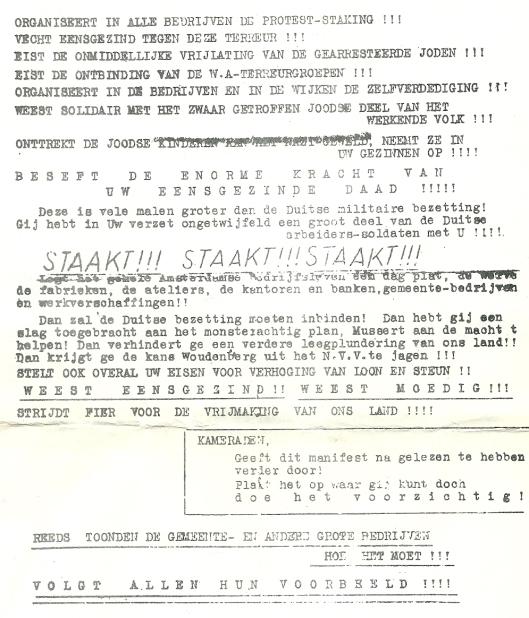 Na de dood van collaborateur H.E.Koot op 14 februari 1941 organiseerden de Duitse bezteers razzia's op Joodse burgers op 22 en 23 februari. Dat was aanleiding voor de Februaristaking 1941. Blad 1 van een illegaal verspreid blad waarin wordt opgeroepen tot protest