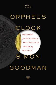 'Orpheus Clock', in 2015 te verschijnen boek over het onderzoek. Simon Goodman naar Duitse roofkunst afkomstig van zijn familie Gutmann, destijds woonachtig in het landhuis Bosbeek, Heemstede. Uitgave van Scribner, 352 pagina's. 28 dollar.
