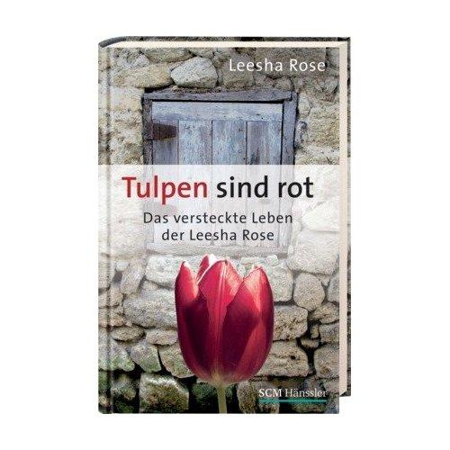 Tulips are red verscheen oktober 2012 ook in een Duitstalige uitgave: Tulpen sind rot.