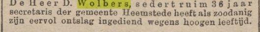 Uit Nieuws van den Dag. Dirk Wolbers, secretaris van 1853 tot 1889 ging met pensioen op 77-jarige leeftijd.