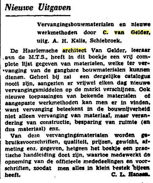 Bericht over een publicatie van C.van Gelder. Uit: Het Baderland van 9 augustus 1941