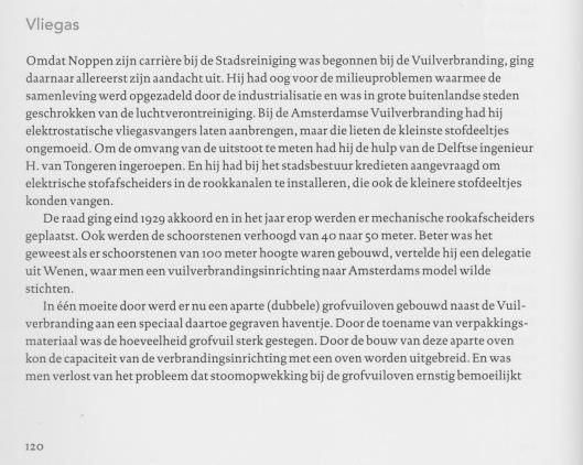 Uit: M.van Melle, Vuilnisboekje - Geschiedenis van het Amsterdamse afval. Amsterdam, 2003, De genoemde Noppen was in 1928 de nieuwe directeur van de Gemeentelijke Dienst Afvalverwerking in Amsterdam