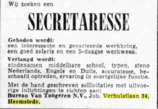 Nog tot eind jaren 60 was bureau Van Tongeren gevestigd aan de Johannes Verhulstlaan (adv. uit De Telegraaf van 25-8-1962)