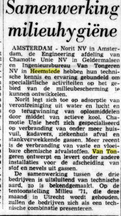 Nog in 1971 ging bureau Van Tongeren uit Heemstede een samenwerkingsverband op milieugebied aan met de firma Norit in Amsterdam (De Tijd, 13-10-1971).