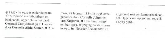 Inf. C.A.Zomer, boekhandel en leesbibliotheek, Generaal Cronjélaan 66 [Uit: 'Van oude nijverheid tot nieuwe zakelijkheid', 1998].