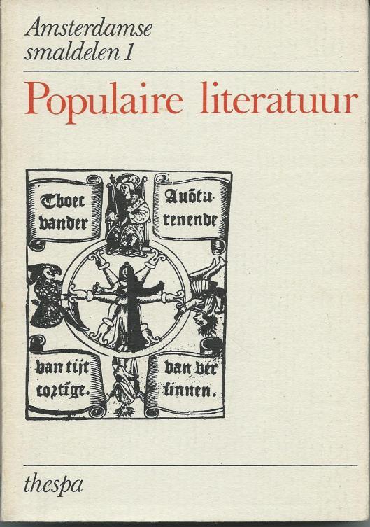 Vooromslag van boekuitgave: Populaire (Amsterdamse smaldelen 1), een hoofdstuk bevattende over de 18e eeuwse leesbibliotheekcatalogie.