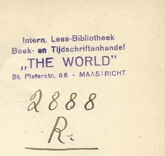 Boekstempel van intern. Lees-bibliotheek, Boek- en Tijdschriftenhandel 'The World', Sint Pietersstraat 66, Maasricht