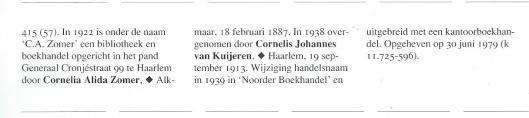 C.A.Zomer - C.J.van Kuijeren. Uit: M.Bulte, Van oude nijverheid tot nieuwe zakelijkheid.1998.