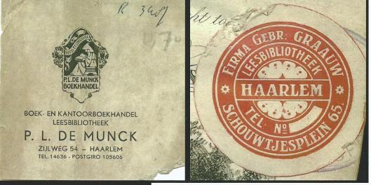 Links adv. Leesbibliotheek P.L.de Munck en rechts zegel van leesbibliotheek gebr. Graauw, Schouwtjesplein 65 Haarlem (Hillebrand Komrij)