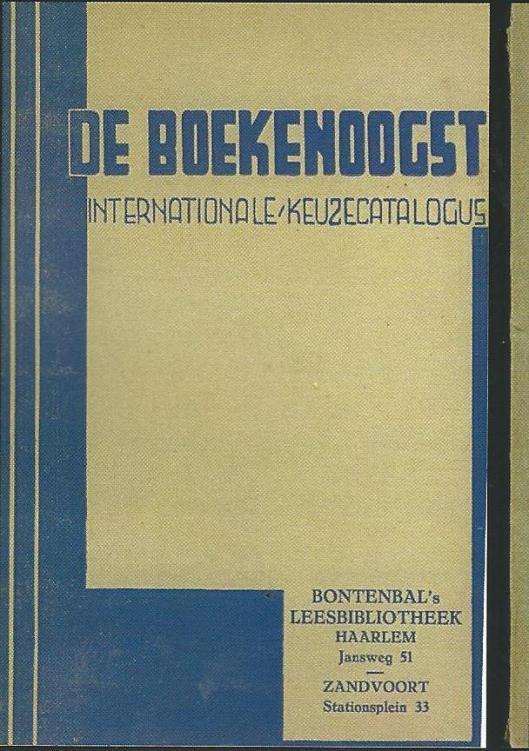 Vooromslag keuzecatalogus Bontenbal's Leesbibliotheek, behalve in Rotterdam en Haarlem ook op het adres Stationsplein 33 te Zandvoort gevestigd (Hillebrand Komrij)
