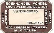 Etiketje van boekhandel en leesbibliotheek Vondel, Amstelveenscheweg 206 Amsterdam