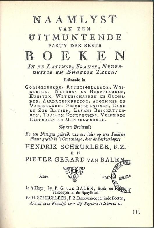 Catalogus van Hendrik Scheurleer F.Z. en Pieter Gerard van Balen, 's-Gravenhage, 1757