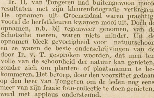 Bericht over vertoning van kleurenfoto's in de HBS-Haarlem door ir.H.van Tongeren o.a. van Groenendaal. Uit: Het Bloemendaalsch Weekblad van 2-12-1938
