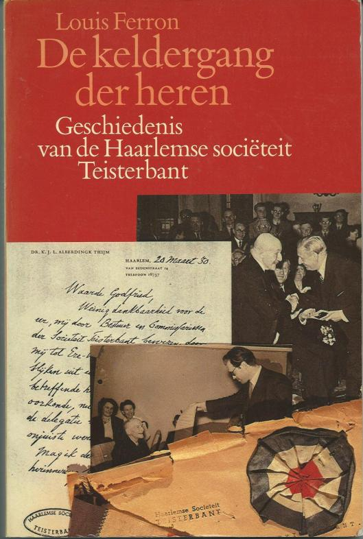 Vooromslag van het boek 'De keldergang der heren; geschiedenis van de Haarlemse sociëteit Teisterbant. 1981