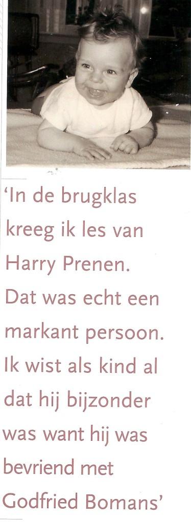 Uitspraak over geschiedenisleraar Harry Prenen door radio- en televisiepresentator Rob Trip, in: Haarlem Bevalt!, 2009