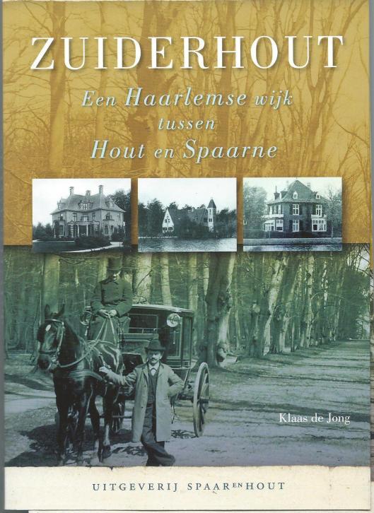 Van Klaas de Jon verscheebn in maart 2015 het rijk geïllustreerde boek: 'Zuiderhout, een Haarlemse wijk tussen Hout en Spaarne., Een uitgave van SPAARenHOUT, als Haarlemse Miniatuur, deel 85. ISBN 978908683-0510 20 euro.