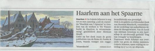 Expositie 'Haaelem aan het Spaarne' met werk van Herman Heuff (Bericht uit: Haarlems Dagblad van 22 juni 2015).