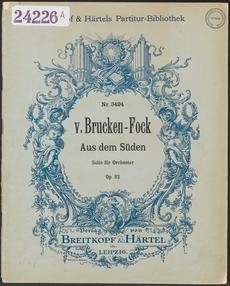 G.H.G.von Brücken Fock. Partituur van 'Aus dem Süden'.Leipzig, Breitkopf & Härtel, 1933