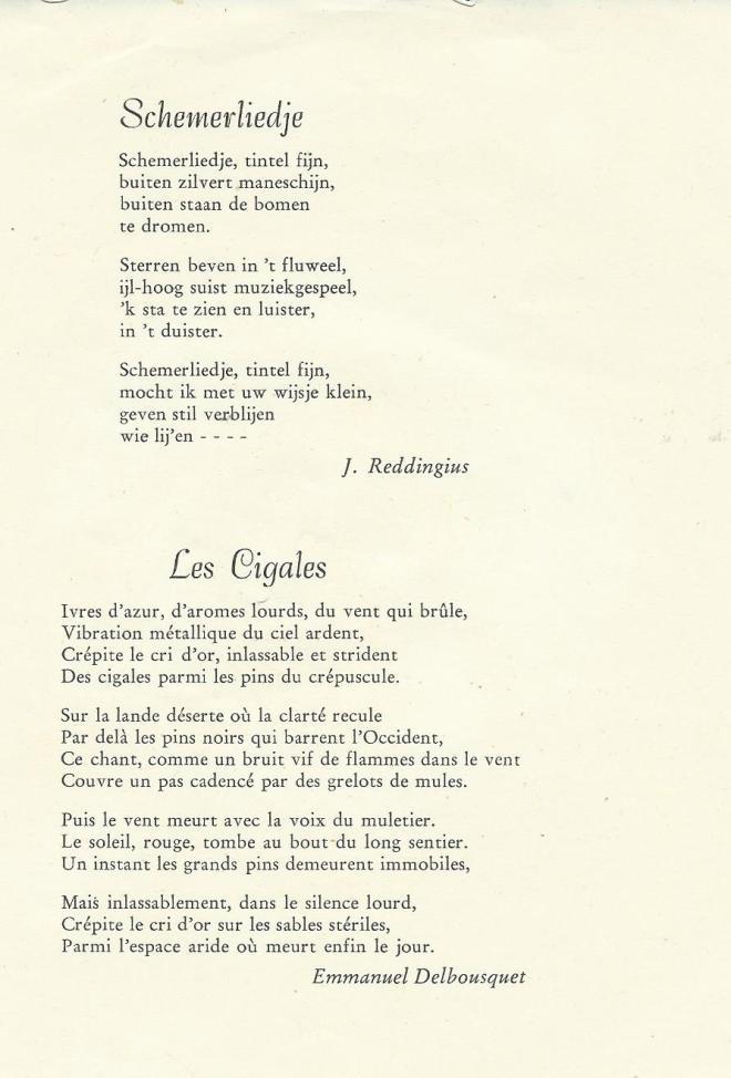 Als bijlage bij de in 1959 verschenen publicatie is een grammofoonplaatje gevoegd met 2 composties van Von Brucken Fock. Op muziek gezette verzen van Johannes Reddingius ('Schemerliedje') en Emmanuel Delbousquet ('Les Cigales'), met zang van Paulien Pilaar (sopraan), begeleid door Tineke de Smidt (piano).