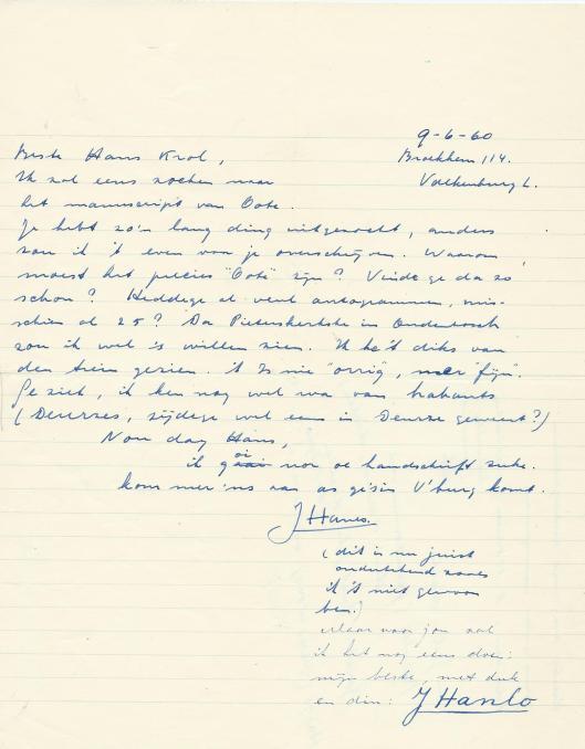 De eerste brief die ik van Jan Hanlo ontving op 9 juni 1960 en leidde tot een correspondentie tot kort voor zijn overlijden in 1969