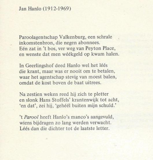 Sonnet: Jan Hanlo(1912-1969) door Jan Kal, Valkenburg 13 april 1974. Uit: Jan Kal, Waarom ik geen Neerlandistiek studeer; schrijverssonnetten. Amsterdam, C.J.Aarts, 1980.