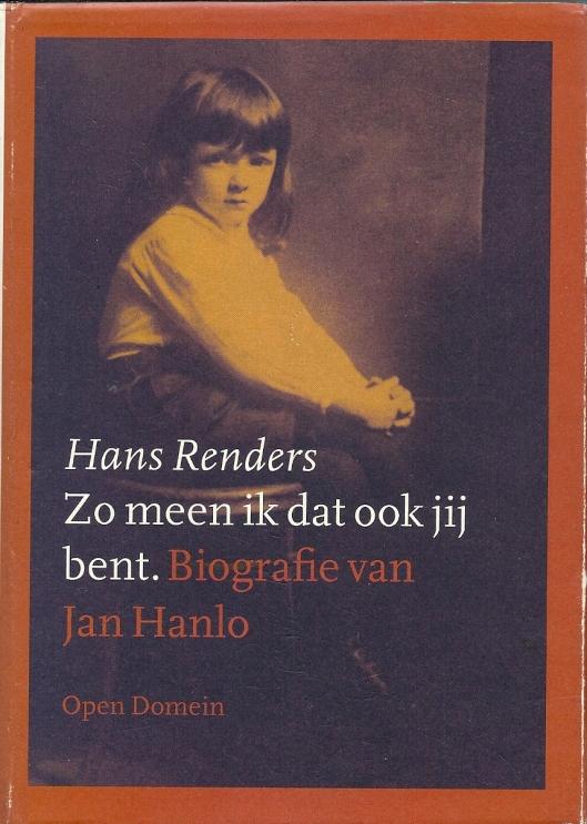 Voorzijde stofomslag biografie van Jan Hanlo door Hans Renders