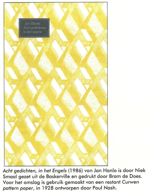 Voorzijde van bibliofiele uitgave Jan Hanlo: acht gedichten in het Engels. Houtpers, 1986. Artikel over de Houtpers in vh. Haarlem, tegenwoordig Wageningen van Niek Smaal, zie: Boekenpost , nr. 130, p.12-14.