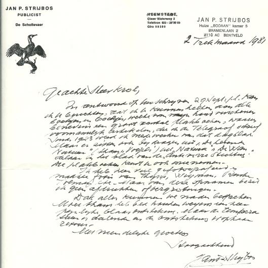 Schrijven van Ja. P.Strijbos uit 1981. Zijn motto was: 'Geen betere buur dan de natuur' en als symbool koos hij voor de schollevaer
