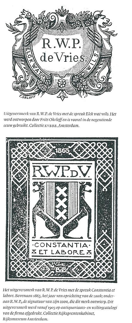 Twee uitgeversmerken van de firma R.W.P.de Vries, het bovenste ontworpen door Frits Ohrloff en het tweede door zoon R.W.P.de Vries Junior.