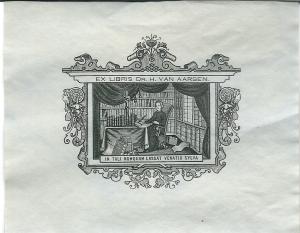 Exlibris van dr.H.van Aarsen, bibliothecaris van het Bisschoppelijk Museum Haarlem. In 1927 overleden liet hij zijn privéboekerij na aan deze instelling, nu in het Catharijne Convent Utrecht