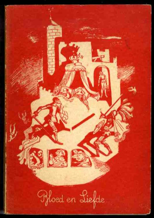 Vooromslad van 'Bloed en Liefde' , zoals in 1937 uitgegeven door 'Ons Leekenspel'