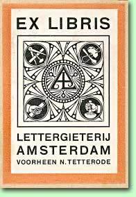 Exlibris Lettergieterij Amsterdam (Tetterode)