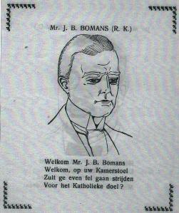 Mr.J.B.Bomans (RK) Uit: De Tweede kamer in Woord en Beeld. Door J.H.Speenhof. 1918.