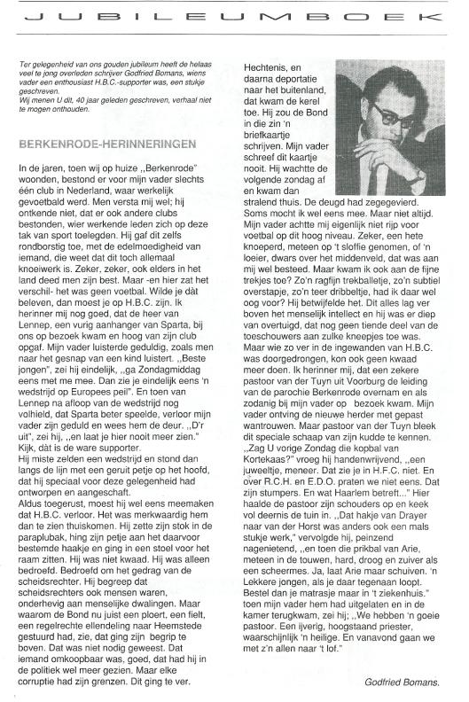 De bijdrage 'Berkenrode-herinneringen' van Godfried Bomans, heropgenomen in de jubileumuitgave van H.B.C. bij het 90-jarig bestaan in 1992.