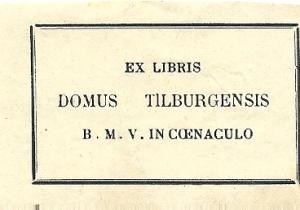 Ex libris Domus Tilburgensis
