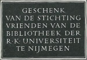 Stichting Vrienden van de bibliotheek der R.K. Universiteit te Nijmegen