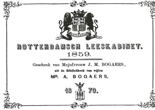 Ex libris van het Rotterdamsch Leeskabinet dat werd aangebracht in de boeken die in 1870 verworven werden uit de nalatenschap van Mr.A.Bagaers