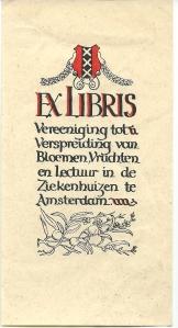 Exlibris van de Vereeniging tot Verspreiding van Bloemen, Vruchten en Lectuur in de Ziekenhuizen te Amsterdam