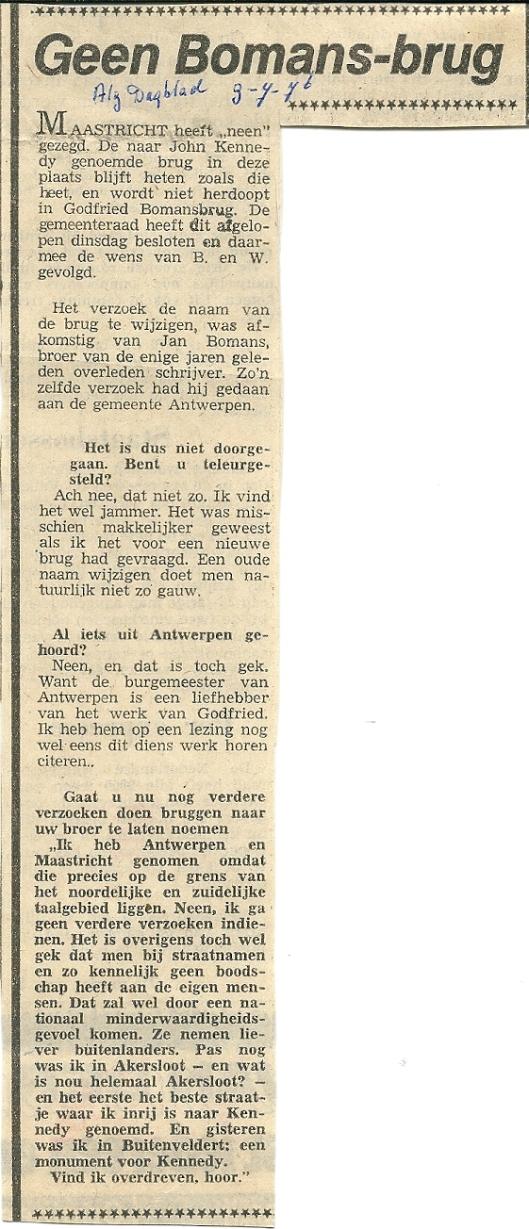 Geen Bomans-brug in Maastricht en geen Bomans-tunnel in Antwerpen. Uit: Algemeen Dagblad van 9 juli 1976
