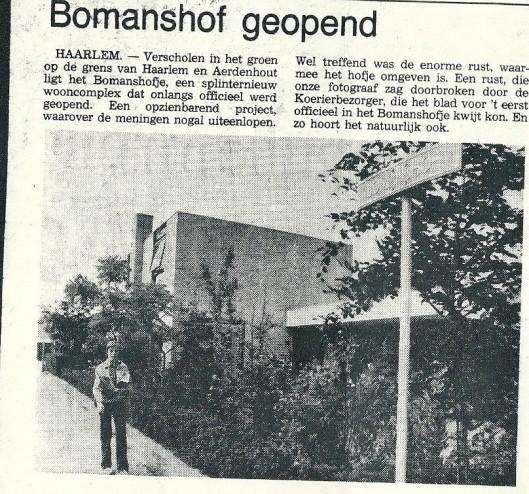 Na opening Bomanshof Haarlem in 1973 (Uit: Heemsteedse Koerier)