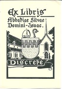 Ex libris Abbatiae Silvae Domini Isaac