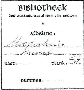 Ex libris bibliotheek der Zusters Ursulinen van Bergen
