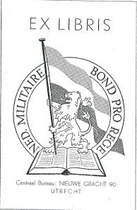 Ex libris Ned. Militaire Bond Pro Rege, Utrecht