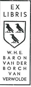 Exlibris van W.H.E.Baron Van der Borch van Verwolde, van kasteel Verwolde in Laren, Gelderland